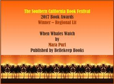 """When Whales Watch - Southern California Book Festival Book Award Winner - Regional Lit 2017. So Cal Book Festival awarded Milford-Haven Stories 2 """"When Whales Watch"""" by Mara Purl"""