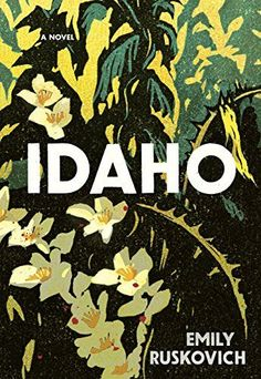 Idaho by Emily Ruskovich is a must-read debut novel. Add this one to your list if you're looking for a thought-provoking book.