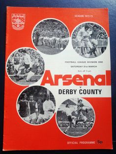 Arsenal v Derby County Football Programme 31/03/1973 Listing in the First Division Fixtures,1970-1979,League Fixtures,English Leagues,Football (Soccer),Sports Programmes,Sport Memorabilia & Cards Category on eBid United Kingdom