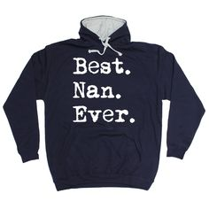 123t USA Best Nan Ever Funny Hoodie