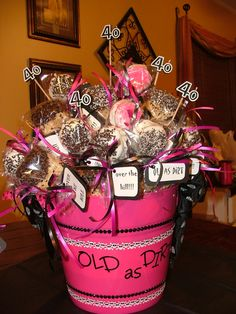 "40th Birthday ""Old as Dirt""  (chocolate covered oreos & rice crispy treats) Bucket... made by Janet"
