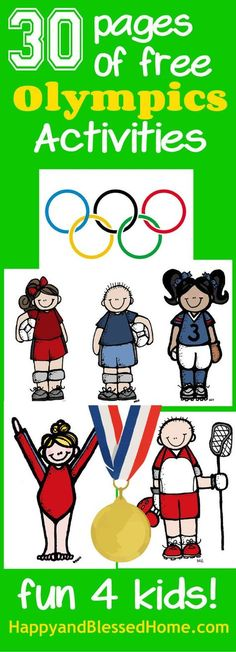 30 pages of free olympics activities -homeschool printables for teachers , preschoolers, and kids Kids Olympics, Special Olympics, Summer Olympics, Olympic Idea, Olympic Games For Kids, St Anton, Olympic Crafts, Summer Reading Program, Thinking Day