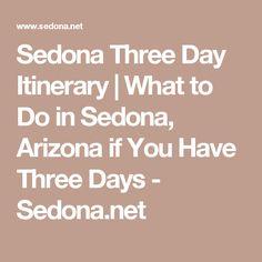 Sedona Three Day Itinerary | What to Do in Sedona, Arizona if You Have Three Days - Sedona.net