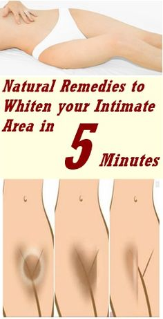 GET RID OF DARK SPOTS ON YOUR INTIMATE AREA IN 5 MINUTES.