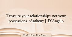 Anthony J. D'Angelo Quotes About Relationship - 57430