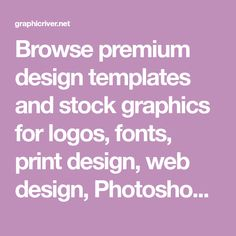 Browse premium design templates and stock graphics for logos, fonts, print design, web design, Photoshop, InDesign, Lightroom, icons, business cards, and more.