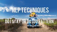 NLP Do I Stay or Do I Go Pattern Video and manual: http://www.globalnlptraining.com/blog/nlp-do-i-stay-or-do-i-go-pattern/