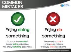 ' Enjoy DOING something ' COMMON MISTAKES