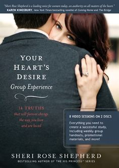 $19.99 Your Heart's Desire Group Experience: Sheri Rose Shepherd shares 14 truths that will forever change the way you love and are loved by a man.  In this inspiring new 8-session group experience, she will lead you on a journey of faith to discover your heart's desire lived out with an eternal perspective.