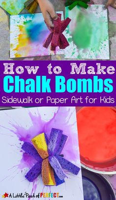 How to Make Chalk Bombs out of Sponges: An ultimate art experience for kids for sidewalks or paper ( Summer Activities For Kids, Fun Crafts For Kids, Diy Arts And Crafts, Preschool Crafts, Projects For Kids, Art For Kids, Children Crafts, Summer Crafts, Art Therapy Activities