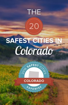 The average crime rate in the 20 safest cities in Colorado is 87% less than the national average. Can you guess which cities made the list?