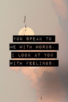 because sometimes words need to be more than words