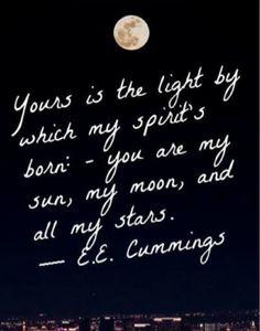 Moon quote. E.E. Cummings