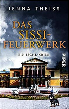 Buy Das Sissi-Feuerwerk: Ein Ischl-Krimi by Jenna Theiss and Read this Book on Kobo's Free Apps. Discover Kobo's Vast Collection of Ebooks and Audiobooks Today - Over 4 Million Titles! Kaiser Franz Josef, Thriller, Open Air, Free Apps, Audiobooks, Sissi, This Book, Bad, Vacation Places