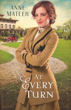 At Every Turn by Anne Mateer. - Review: 4 stars