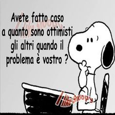 charlie brown lucy peanuts sally snoopy woodstock I problemi? Italian Humor, Italian Quotes, Words Quotes, Sayings, Magic Words, Snoopy And Woodstock, Good Mood, Funny Images, Charlie Brown