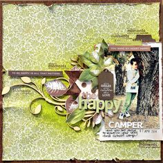 """Happy Camper"" layout by Belinda Spencer for Kaisercraft using 'Botanica' collection - Wendy Schultz ~ Scrapbook Pages Travel Scrapbook, Scrapbook Paper, Specialty Paper, All That Matters, Clear Stamps, Scrapbooking Layouts, Paper Crafts, In This Moment, Crafty"