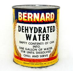 Vintage Food Service Advertising Can - Dehydrated Water