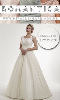 #miracleontwerpers Collection Pure Bridal #romantica #bruidsjurk