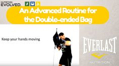 An Advanced Routine on the Double-ended Bag