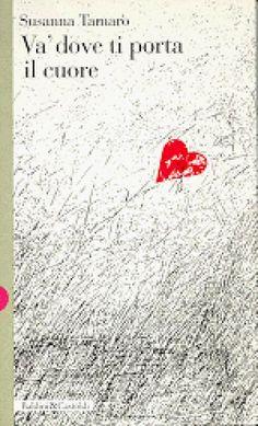 Và dove ti porta il cuore, Susanna Tamaro