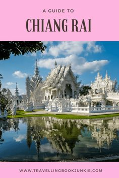 Top Things to Do and See if You Only Have 48 Hours in Chiang Rai, Thailand Travel Blog, Asia Travel, Japan Travel, Thailand Travel Tips, Visit Thailand, Koh Phangan, Pattaya, Phuket, Chiang Mai