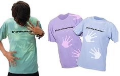 Thermowear? It was called Hypercolor when I was younger. I had the shirt....