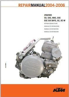 ktm sx f workshop service repair manual repair 2004 2006 ktm 250 300 sx mxc exc ex service repair manual pdf