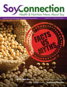 Myths or Facts? Solid reasearch counters common myths about soy. Read our newest issue of @SoyConnection Newsletter.