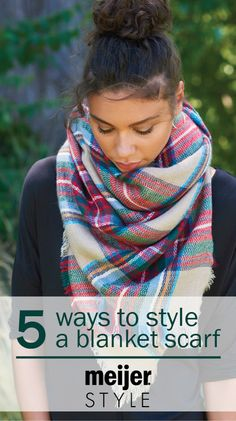5 ways to wear a blanket scarf: how to drape, wrap and belt this essential fall accessory. #MeijerStyle