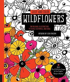 Flowers Coloring Book A For Botanical Loving Adults Creativity Relaxation And Meditation By Brittany Watson Jepsen