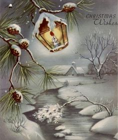 Vintage Christmas Card - Snowy Brook with Lantern Winter Christmas Scenes, Christmas Card Images, Vintage Christmas Images, Old Christmas, Old Fashioned Christmas, Retro Christmas, Christmas Pictures, Christmas Wishes, Christmas Artwork