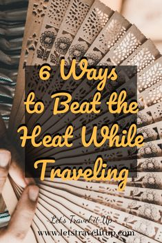 6 Ways to Beat the Heat While Traveling. Traveling Tips, Travelling, Travel Advise, Hot And Humid, Body Powder, Wet Wipe, Beat The Heat, Don't Worry, Southeast Asia