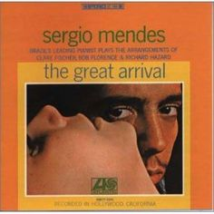 Great Arrival-Sergio Mendes