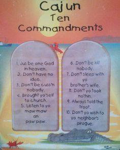 CAJUN TEN COMMANDMENTS: