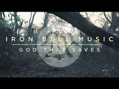 God That Saves - Official Lyric Video - Iron Bell Music - YouTube
