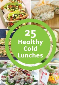 PIN FOR LATER: 25 Healthy Cold Lunch Ideas to pack for yourself of the kids for school.