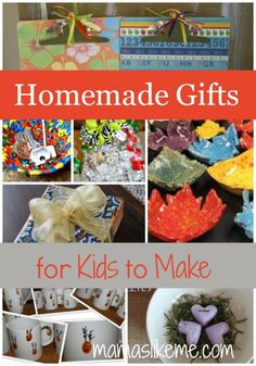 Gifts that Kids Can Make & Give #50giftguides