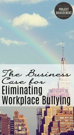 Stopping bullying at work isn't just the right thing to do: it also makes financial sense.