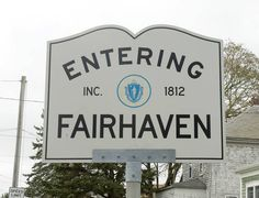 Fairhaven Massachusetts!