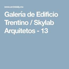 Galería de Edificio Trentino / Skylab Arquitetos - 13