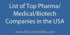 List of Top Pharma / Medical / Biotech Companies in the USA
