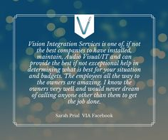 We love our helping clients here at Vision Integration Services Inc.! Thank you Sarah for the wonderful review! #VisionIntegration #SoMobile #AV #Audio