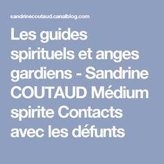Les guides spirituels et anges gardiens - Sandrine COUTAUD Médium spirite Contacts avec les défunts