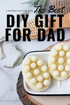 Lotion Bars make a pleasing homemade Father's Day gift idea for dads of all ages!