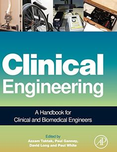What is biomedical engineering drawing ideas pinterest school clinical engineering a handbook for clinical and biomedical engineers fandeluxe Image collections