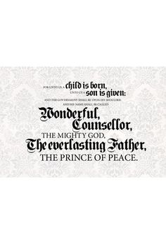 wonderful counselor the prince of peace the everlasting father the mighty god | wonderful counselor the mighty god the everlasting father the prince ...