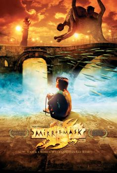 Mirrormask (2005) by Neil Gaiman - It's a very artsy fantasy.  I love it, but it's not for everyone.