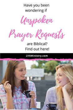 "Find out if we should be praying ""unspoken prayer requests"" or if we should only be speaking them out loud. What does the Bible say about them?"