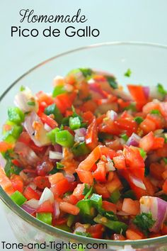 Homemade Fresh Pico de Gallo on Tone-and-Tighten.com - the perfect way to get more vegetables in your diet!